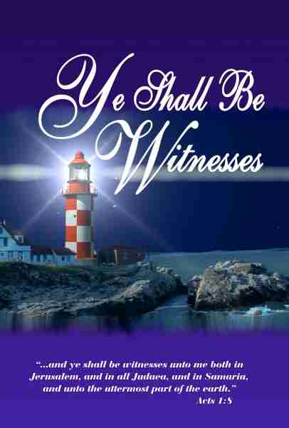 Ye Shall be Witnesses