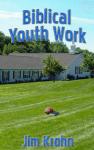 Biblical Youth Work