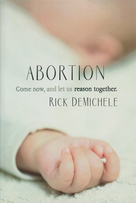 Abortion: Come Now, and Let Us Reason Together