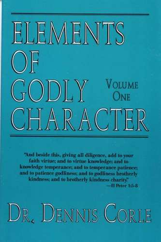 Elements of Godly Character One