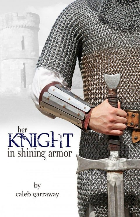 Her Knight in Shining Armor