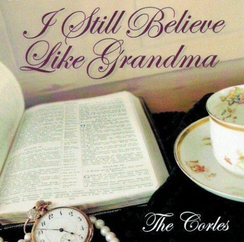 I Still Believe Like Grandma