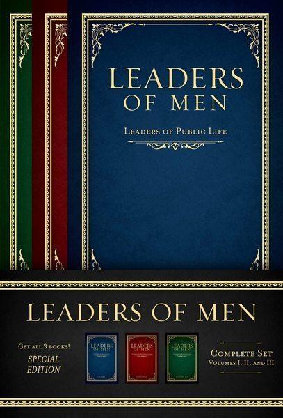 Leaders of Men - Three Volume Set