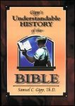 Gipp's Understandable History of the Bible