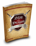Slay the Dragon Slay the Dragon: Living In Lasting Victory In An Increasingly Impure World