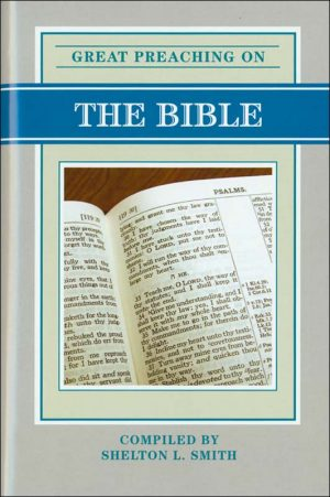 Great Preaching on the Bible