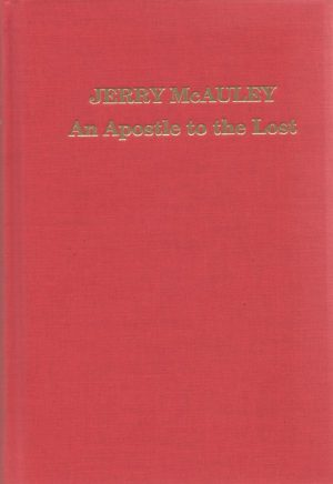 Jerry McAuley: An Apostle to the Lost