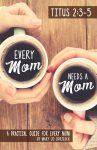 Every Mom Needs a Mom