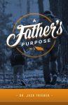 A Father's Purpose