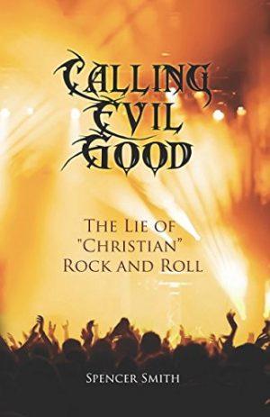 Calling Evil Good
