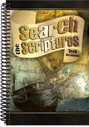 Teen Devotional Search the Scriptures