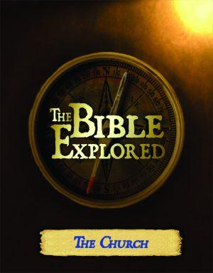 Bible Explored Curriculum – The Church